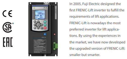 Fuji Electric drive FRENIC-Lift (FRN-LM2A) series is designed to fulfill the requirements of lift applications.